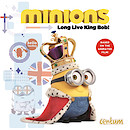 Despicable Me Minions Movie Picture Book: Long Live King Bob