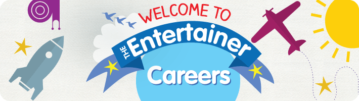 Welcome to The Entertainer Careers Page