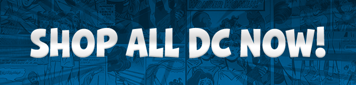 View all DC comics toys banner