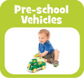 Baby and pre-school care and vehicles toys