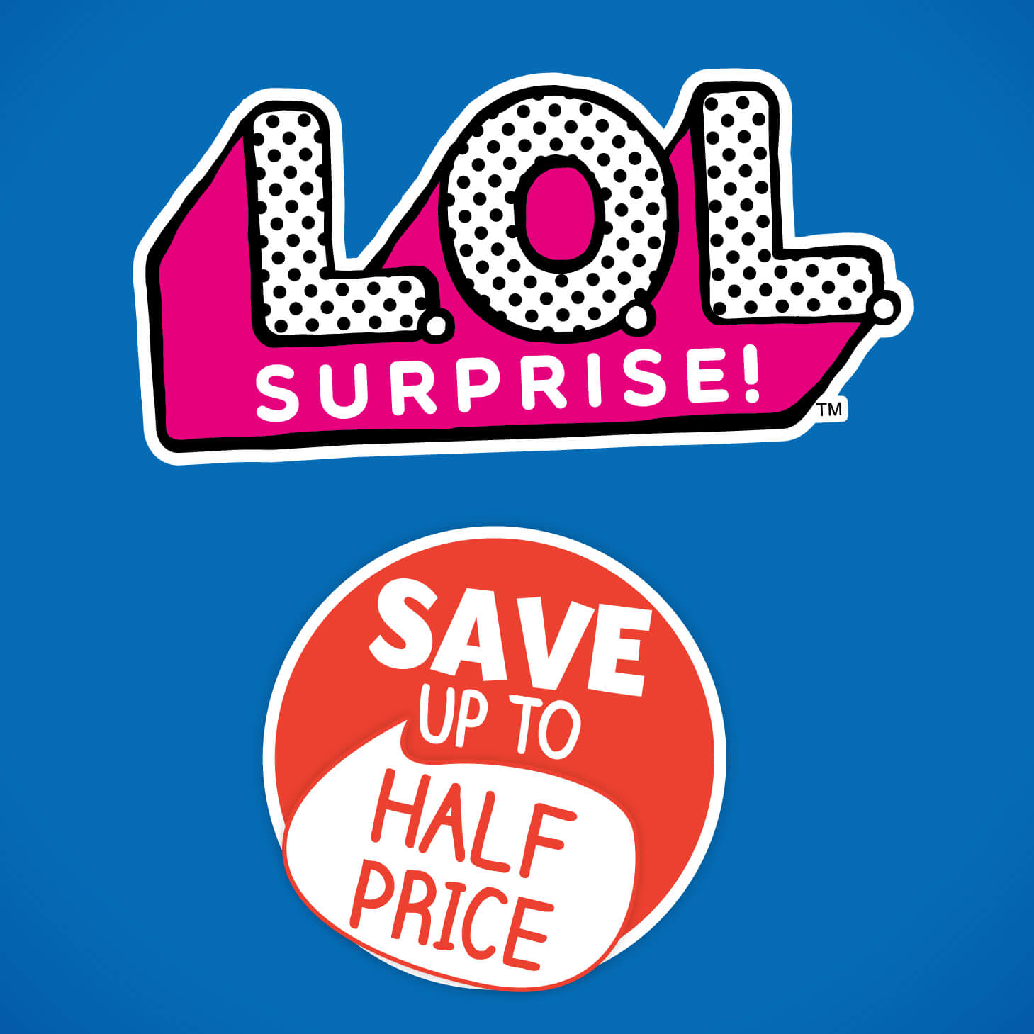 L.O.L. Surprise!